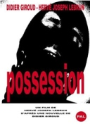 DVD Possession (2007) © Herve Joseph Lebrun