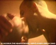Le Nicoeur (The Heartscrewer, Hervé Joseph Lebrun, 2005)