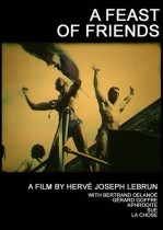 A Feast of Friends / Un Festin d'amis — Hervé Joseph Lebrun, 2003