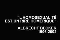 L'homosexualité est un rire homérique Albrecht Becker Hervé Joseph Lebrun